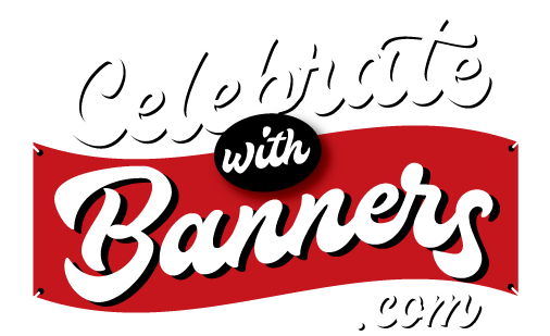 Home of Celebrate with Banners.com
